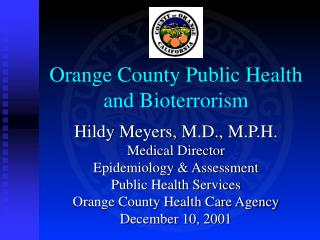 Orange County Public Health  and Bioterrorism