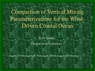 Comparison of Vertical Mixing Parameterizations for the Wind-Driven Coastal Ocean
