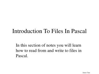 Introduction To Files In Pascal