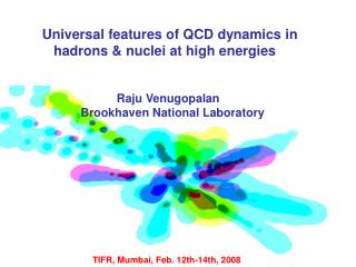 Universal features of QCD dynamics in     hadrons & nuclei at high energies