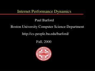 Internet Performance Dynamics