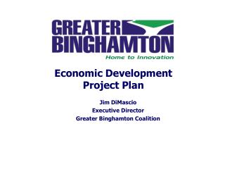 Jim DiMascio Executive Director  Greater Binghamton Coalition