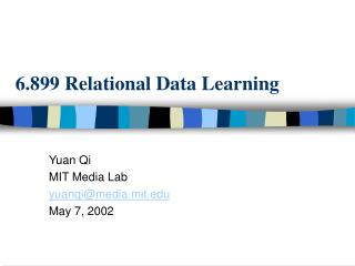 6.899 Relational Data Learning
