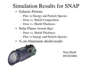 Simulation Results for SNAP