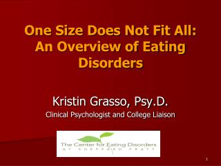One Size Does Not Fit All: An Overview of Eating Disorders