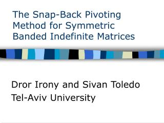 The Snap-Back Pivoting Method for Symmetric Banded Indefinite Matrices