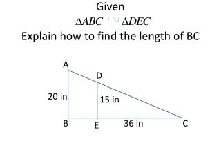 Given  Explain how to find the length of BC
