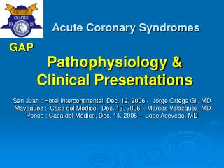 Pathophysiology &  Clinical Presentations