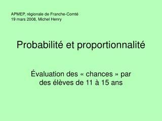 Probabilit  et proportionnalit