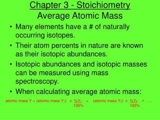 Chapter 3 - Stoichiometry Average Atomic Mass