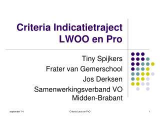 Criteria Indicatietraject LWOO en Pro