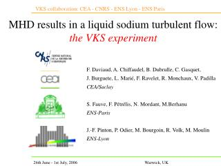 MHD results  in a liquid sodium turbulent flow:  the VKS experiment