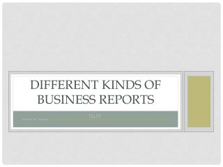 Different kinds of Business Reports