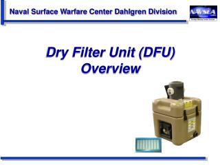 Dry Filter Unit (DFU) Overview