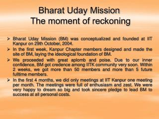 Bharat Uday Mission  The moment of reckoning