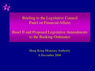 Hong Kong Monetary Authority 6 December 2004