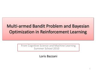 Multi-armed Bandit Problem and Bayesian Optimization in Reinforcement Learning