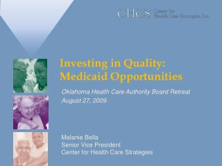 Investing in Quality:  Medicaid Opportunities