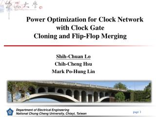 Power Optimization for Clock Network with Clock Gate Cloning and Flip-Flop Merging