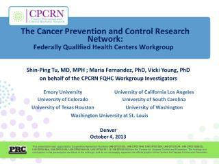 Shin-Ping Tu, MD,  MPH  ; Maria Fernandez, PhD, Vicki Young, PhD