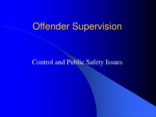 Offender Supervision