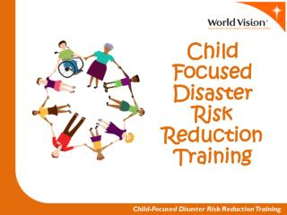 Child Focused Disaster Risk Reduction Training