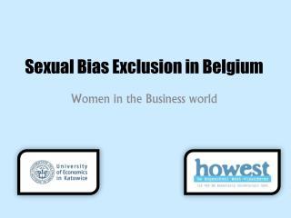 Sexual  Bias  Exclusion  in Belgium