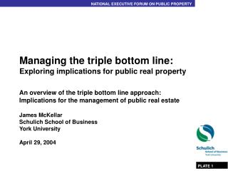 Managing the triple bottom line: Exploring implications for public real property