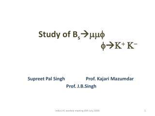 Study of  B s  mmf fK +  K -
