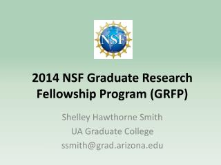 2014 NSF Graduate Research Fellowship Program (GRFP)