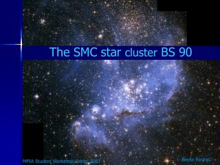 The SMC star  cluster  BS 90
