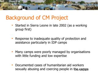 Background of CM Project