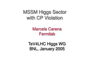 MSSM Higgs Sector  with CP Violation