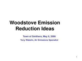 Woodstove Emission Reduction Ideas
