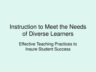 Instruction to Meet the Needs of Diverse Learners