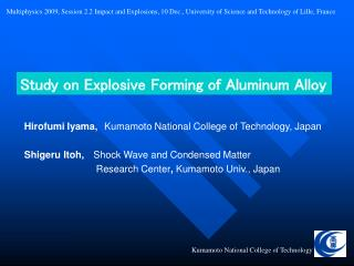 Study on Explosive Forming of Aluminum Alloy