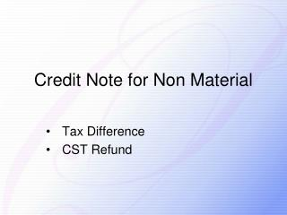 Credit  Note for Non Material