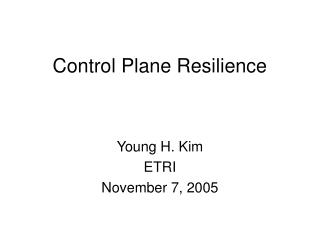 Control Plane Resilience