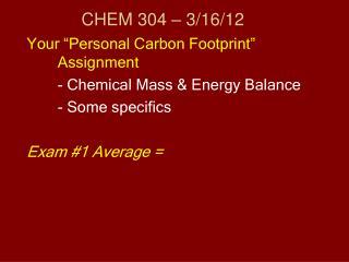 CHEM 304  –  3/16/12