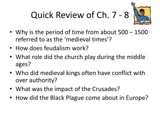 Quick Review of Ch. 7 - 8