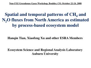 Hanqin Tian, Xiaofeng Xu and other ESRA Members Ecosystem Science and Regional Analysis Laboratory