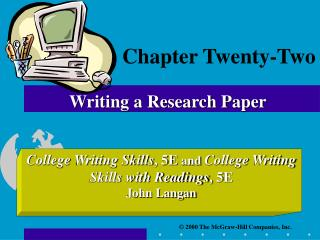 Chapter Twenty-Two  Writing a Research Paper