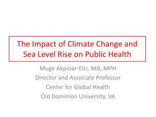 The Impact of Climate Change and Sea Level Rise on Public Health
