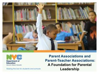 Parent Associations and Parent-Teacher Associations: A Foundation for Parental Leadership