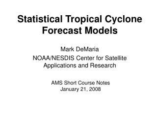 Statistical Tropical Cyclone Forecast Models