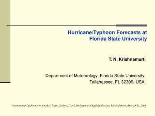Hurricane/Typhoon Forecasts at Florida State University