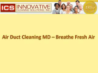 Air Duct Cleaning MD – Breathe fresh air