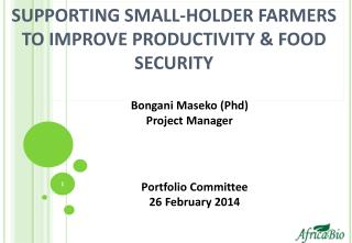SUPPORTING SMALL-HOLDER FARMERS TO IMPROVE PRODUCTIVITY & FOOD SECURITY