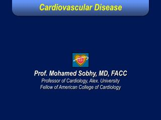 International Guidelines for Prevention of Atherosclerotic Cardiovascular Disease