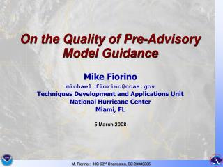 On the Quality of Pre-Advisory Model Guidance